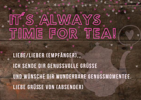 "Grußkarte ""ALWAYS TIME FOR TEA"""