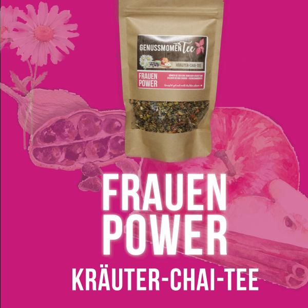 """Kräuter-Chai-Tee """"FRAUEN POWER"""""""
