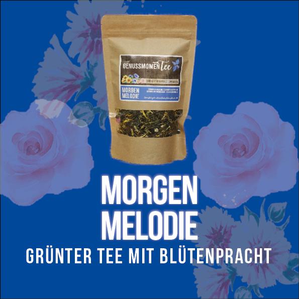 """Grünertee """"MORGEN MELODIE"""""""
